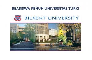 Read more about the article Beasiswa Bilkent University Turki